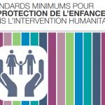 Les Standards Minimums pour la Protection de l'Enfance dans l'intervention humanitaire arrivent en RDC!